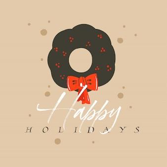 Hand gezeichnete abstrakte spaß frohe weihnachten und frohes neues jahr zeit cartoon illustration grußkarte mit weihnachten mistel kranz und frohe feiertage text auf handwerk hintergrund