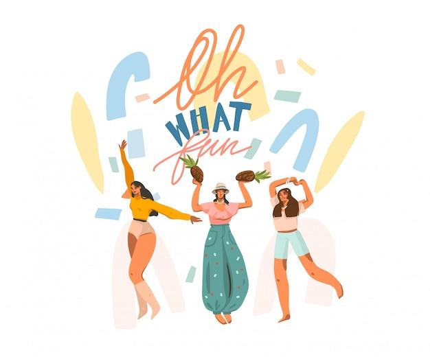 Hand gezeichnete abstrakte stock grafische illustration mit glücklichen frauen und handgeschriebenem positiv oh, was für ein spaß zitiert text und collagenformen auf weißem hintergrund.
