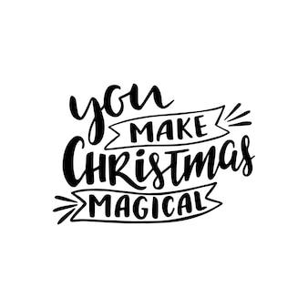 Hand gezeichnete beschriftung des magischen weihnachtszitats