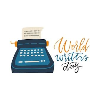 Hand gezeichnete beschriftung des weltschreibertages mit der flachen illustration der alten schreibmaschine