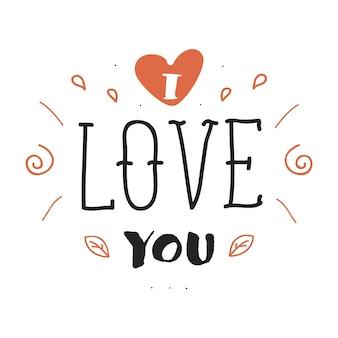 Hand gezeichnete beschriftungsinschrift mit ich liebe dich satz. postkartenentwurf.