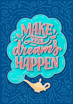 Hand gezeichnete illustration mit beschriftung verwirklichen ihre träume