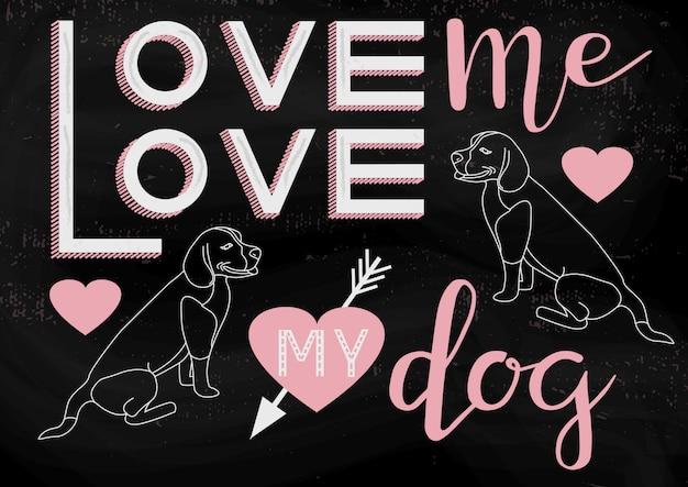 Hand gezeichnete illustration mit love me love my dog typografie schriftzug satz und hunde