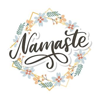 Hand gezeichnete namaste-karte. hallo in hindi. tintenillustration. hand gezeichneter beschriftungshintergrund. auf weißem hintergrund isoliert. positives zitat. moderne pinselkalligraphie.