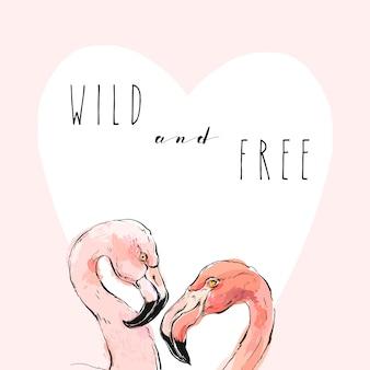 Hand gezeichnete tropische romantische illustration mit paar von zwei rosa flamingos und modernem kalligraphiezitat wild und frei isoliert.