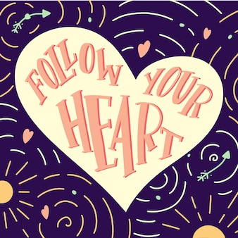 Hand gezeichnetes herz mit zitat follow your heart