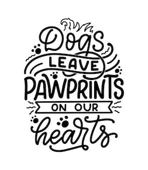 Hand gezeichnetes inspirierend zitat über hunde