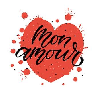 Hand gezeichnetes mon amour valentinstag-typografieplakat romantische zitate auf strukturiertem hintergrund eps10