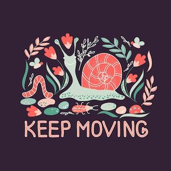 Hand gezeichnetes plakat mit naturwaldtierschnecke, -bienen, -wanzen, -pflanzen und -slogan halten in bewegung.