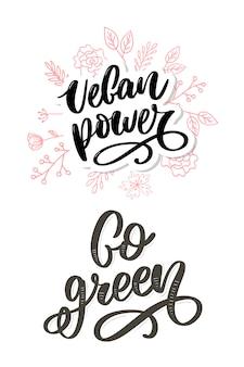 Hand gezeichnetes zeichen. kalligraphie gehen sie grün. motivationszitat.