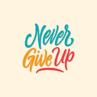 Hand schriftzug design poster motivzitate