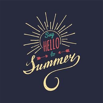 Hand schriftzug inspirierende poster sagen sie hallo zum sommer.