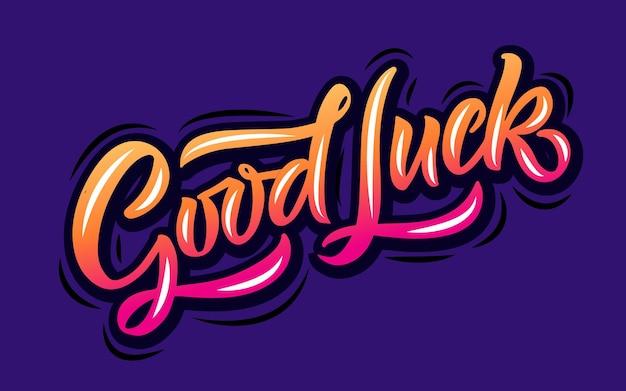 Hand skizziert viel glück schriftzug typografie handgeschriebenes inspirierendes zitat viel glück hand gezeichnet