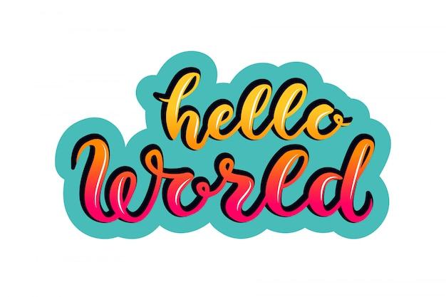 Hand skizzierte hallo welt typografie schriftzug plakat