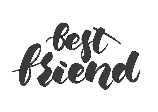 Handbeschriftung der besten freund-schablone für den freundschaftstag auf weißem hintergrund