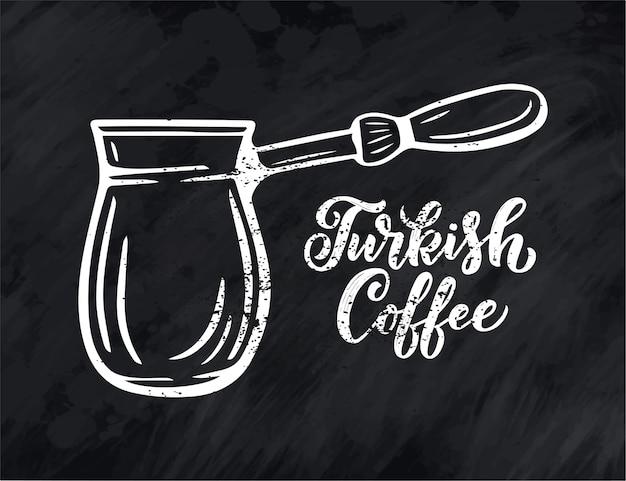 Handbeschriftung türkischer kaffee mit skizze