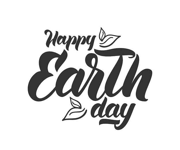 Handgeschriebene beschriftung von happy earth day auf weißem hintergrund