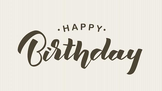 Handgeschriebene schriftzugzusammensetzung von happy birthday auf weinlesehintergrund