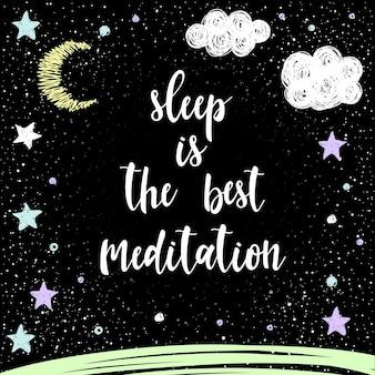 Handgeschriebener schriftzug auf schwarz. doodle handgemachter schlaf ist das beste meditationszitat und handgezeichnete srat für design-t-shirts, weihnachtskarten, einladungen, broschüren, sammelalben, alben usw.
