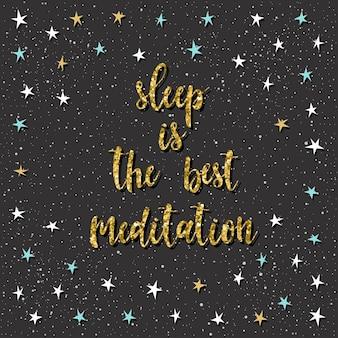 Handgeschriebener schriftzug auf schwarz. doodle handgemachter schlaf ist das beste meditationszitat und handgezeichneter stern für design-t-shirts, weihnachtskarten, einladungen, broschüren, sammelalben, alben usw.