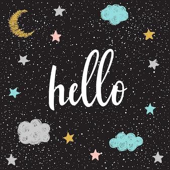 Handgeschriebener schriftzug auf schwarz. doodle handgemachtes hallo-zitat und handgezeichneter nachtstern für design-t-shirt, weihnachtskarte, einladung, broschüren, sammelalbum, album usw.