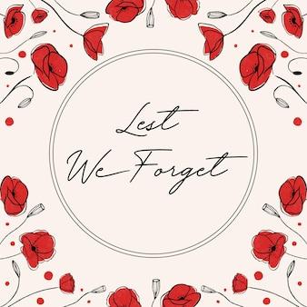 Handgezeichnet, damit wir die beschriftung mit mohnblumen nicht vergessen