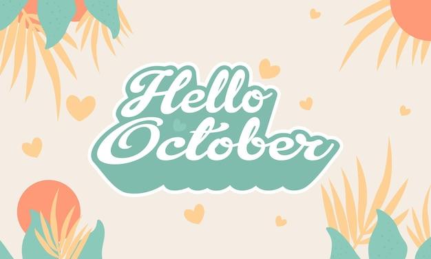 Handgezeichnete flache hallo oktober-schriftzug und hintergrundlogo-design-vorlage