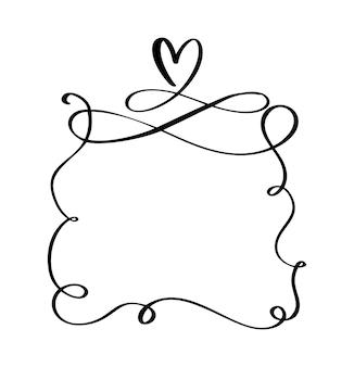 Handgezeichnete flourish-vektorrahmen zitieren mit herz für valentinstag oder romantische urlaubsphrase