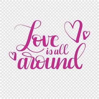 Handgezeichnete text liebe ist rund um den valentinstag