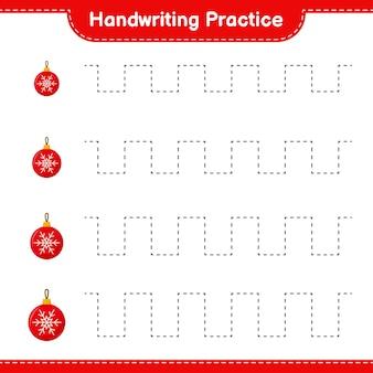Handschriftpraxis. linien von weihnachtskugeln verfolgen. pädagogisches kinderspiel, druckbares arbeitsblatt