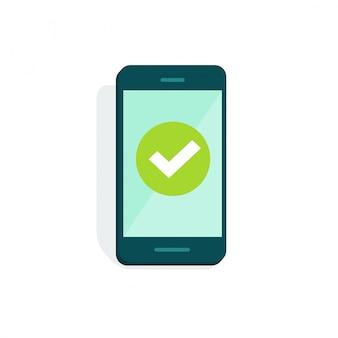 Handy oder mobiltelefon mit häkchen auf flacher karikatur der anzeigenvektor-illustration