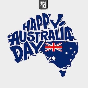 Happy australia day schriftzug mit flagge und karte von australien