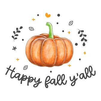 Happy fall y'all zitat mit kürbis.