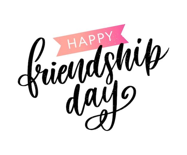 Happy friendship day glückwunsch in mode stil mit schriftzug