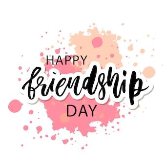 Happy friendship day schriftzug satz