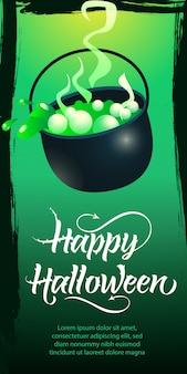 Happy halloween schriftzug. kessel mit kochendem trank