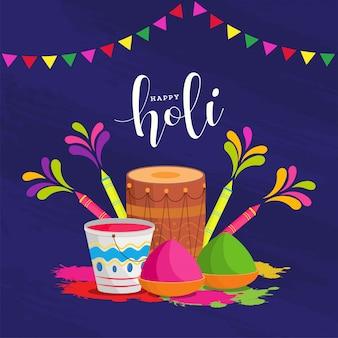 Happy holi poster design mit illustration von trommel, wasserpistolen, farbschalen und eimer
