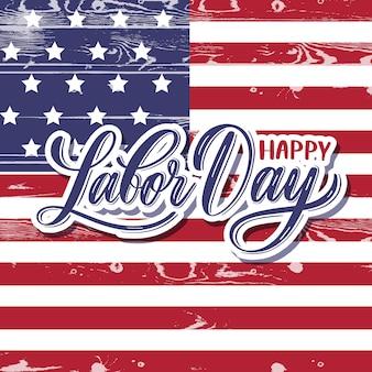 Happy labor day schriftzug karte.