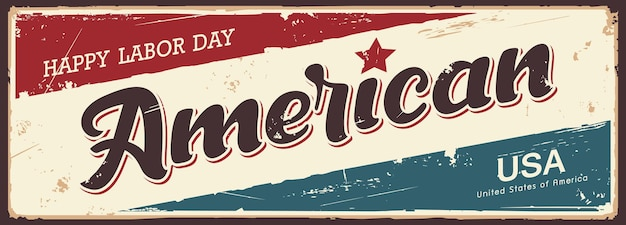 Happy labour day amerika label grunge vintage retro