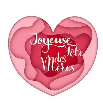 Happy mother day schriftzug auf französisch. grußkarten-design. handgezeichneter text auf herzhintergrund