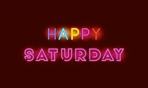 Happy samstag schriftarten neonlichter