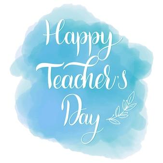 Happy teacher day-schriftzug. elemente für einladungen, poster, grußkarten. die grüße der jahreszeit