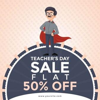 Happy teacher's day sale banner design mit lehrer, der super hero cape trägt