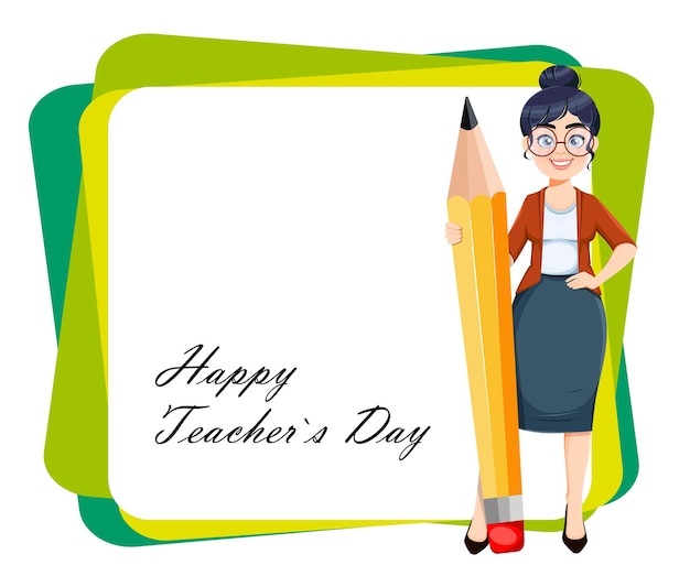 Happy techer day grußkarte nette weibliche lehrer-cartoon-figur, die mit großem bleistift steht