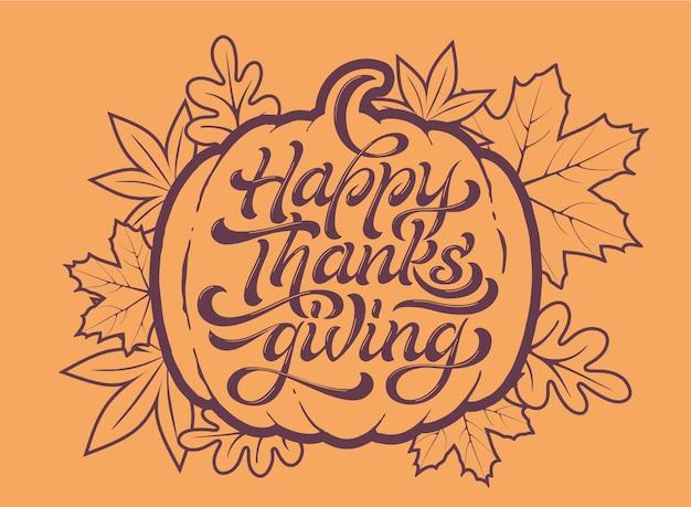 Happy thanksgiving schöne beschriftung. feier zitat happy thanksgiving für stempel, grußkarte.
