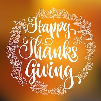 Happy thanksgiving - zitat. hand gezeichnete beschriftungsphrase des thanksgiving-abendessenthemas.