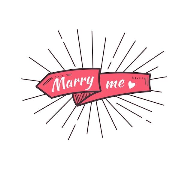 Heirate mich. der text auf dem handgezeichneten band. illustration