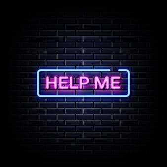 Helfen sie mir neon signs style text