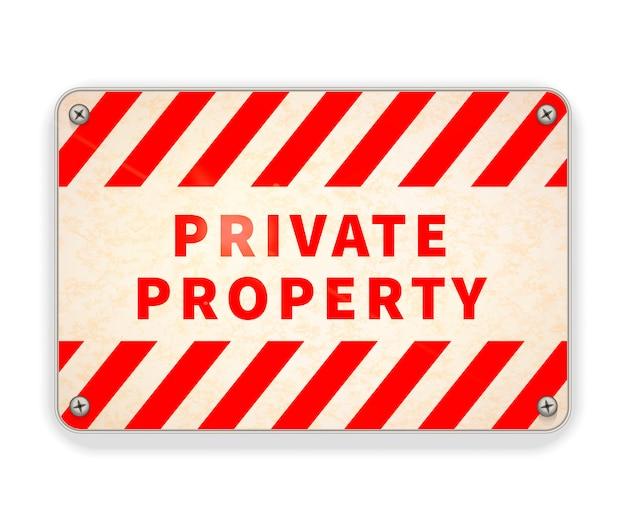 Helle glänzende rote und weiße metallplatte, warnschild des privateigentums lokalisiert auf weiß