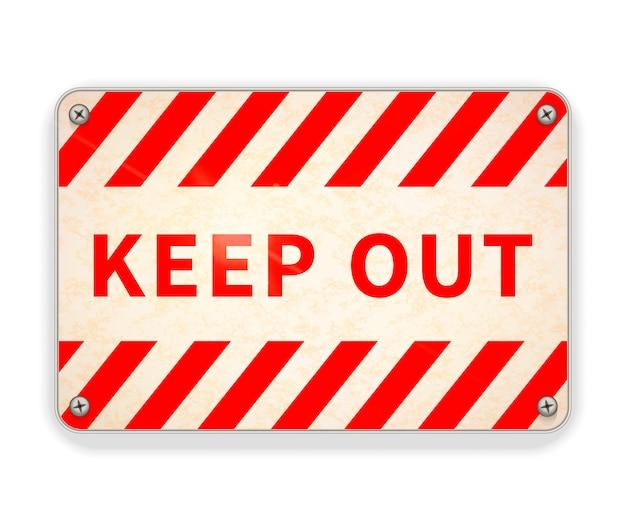 Hellglänzende rot-weiße metallplatte, warnschild auf weiß fernhalten